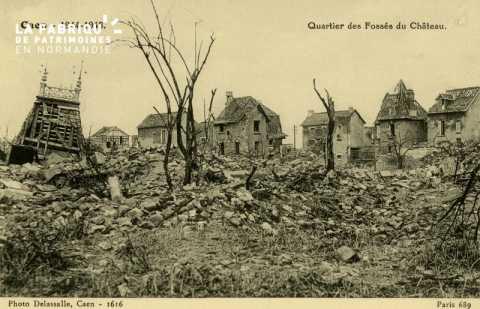 Caen- Juin,Juillet 1944- Quartier des fossés du Château