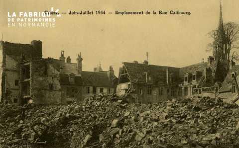 Caen- Juin,Juillet 1944- Emplacement de la Rue Galibourg