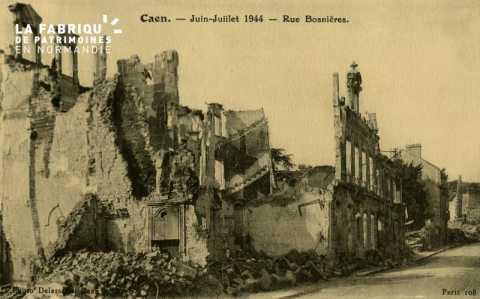 Caen- Juin,Juillet 1944- Rue Bosnière
