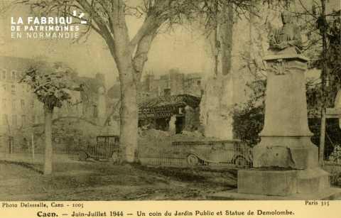 Caen- Juin,Juillet 1944- Un coin du Jardin public et Statue Demolombe