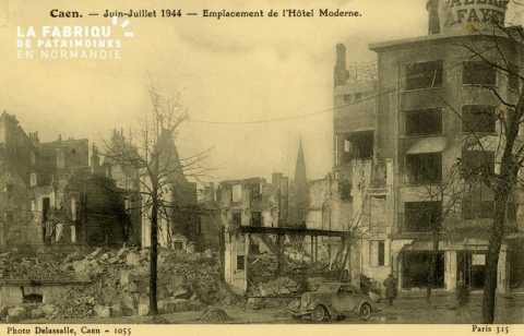 Caen Juin,Juillet 1944-1Emplacement de L'Hotel Moderne