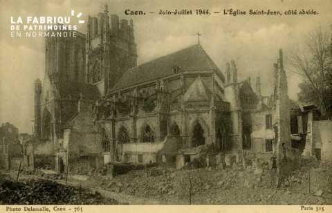 Caen Juin,Juillet 1944- Eglise St-Jean côté Abside
