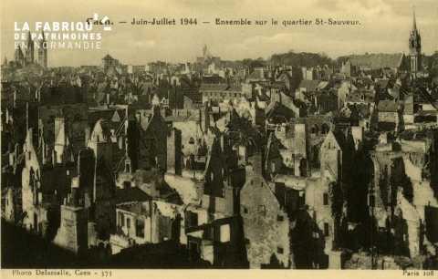 Caen Juin,Juillet 1944- Ensemble sur le Quartier St-Sauveur