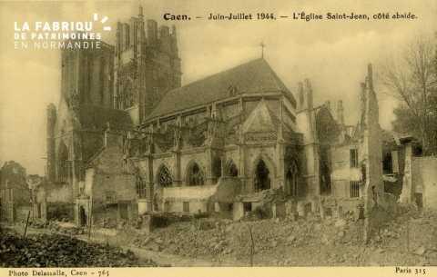 Caen Juin,Juillet 1944- L'Eglise St-Jean côté Abside