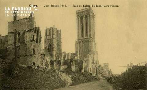 Caen Juin,Juillet 1944-Rue et Eglise St-Jean vers l'Orne