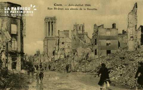 Caen Juin,Juillet 1944-Rue St-Jean aux abord de la Gavotte