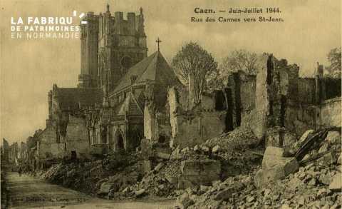 Caen Juin,Juillet 1944-Rue des carmes vers St-Jean