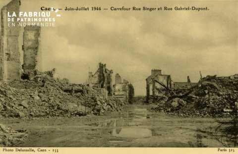 Caen Juin,Juillet 1944-Carrefour rue Singer et rue Gabriel-Dupond