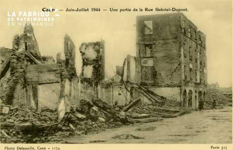 Caen Juin,Juillet 1944- Une partie de la Rue Gabriel-Dupond