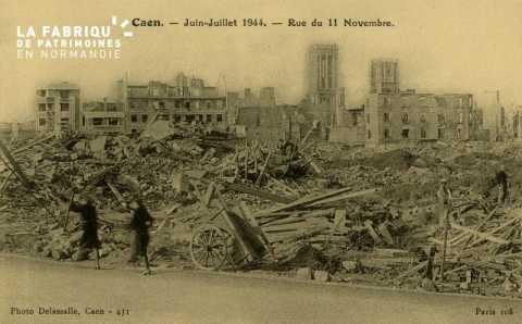 Caen Juin,Juillet 1944-Rue du 11 Novembre