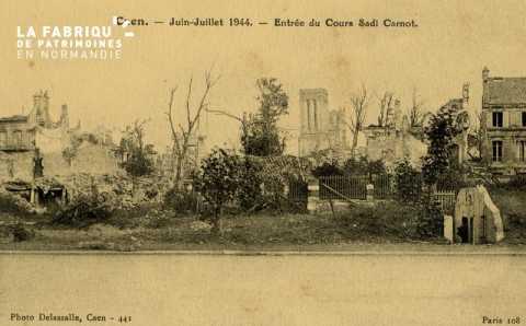 Caen Juin,Juillet 1944-Entrée du Cour Sadi Carnot