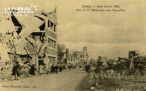 Caen Juin-juillet 1944- Rue du 11 novembre Vers Vaucelles
