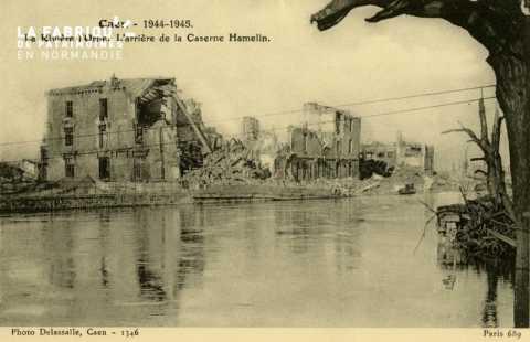 Caen Juin,Juillet 1944- Rivière l'Orne l'arrière de la caserne Hamelin