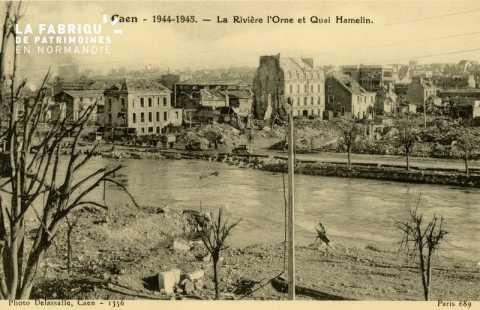Caen Juin,Juillet 1944- La rivière l'Orne et Quai Hamelin
