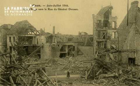 Caen Juin,Juillet 1944- Rue d'Auge vers la rue du Général Decaen