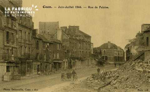 Caen Juin,Juillet 1944- Rue de Falaise