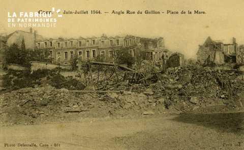 Caen, juin - juillet 1944 - Angle rue du Gaillon - place de la mare