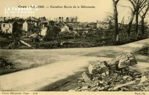 Caen Juin,Juillet 1944- Carrefour rue de la délivrande