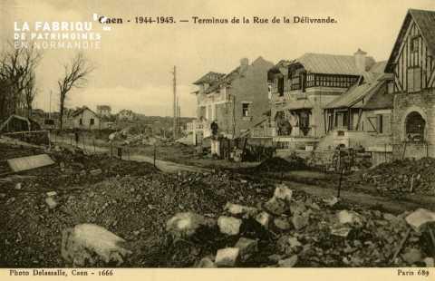 Caen Juin,Juillet 1944- Terminus de la rue de la délivrande