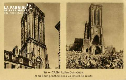 Caen- L'Eglise St-Jean et sa tour penchée dans un desert de ruines