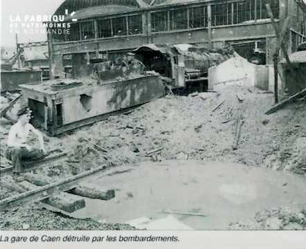 Caen detruit_1944_la gare detruite par les bombardements