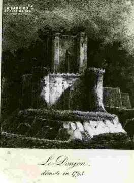 Le Donjon.démoli en 1793.mauvais état
