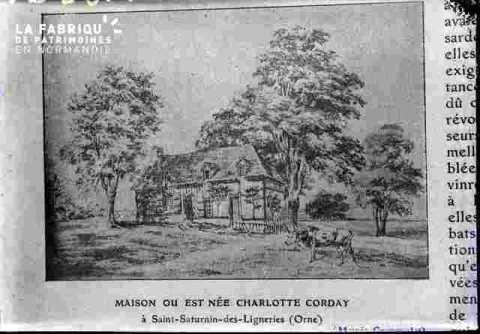 Charlotte Corday Maison à Saint Saturnin de Lignères (Orne)