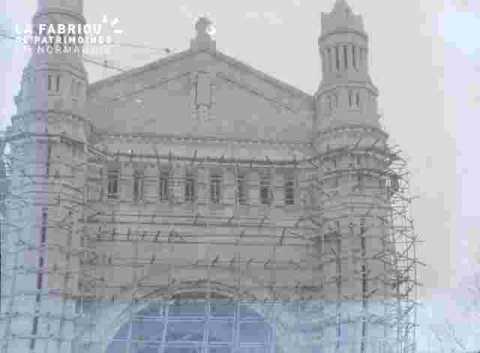 Congrès Eucharistique-La Basilique.Façade avec échafaudages